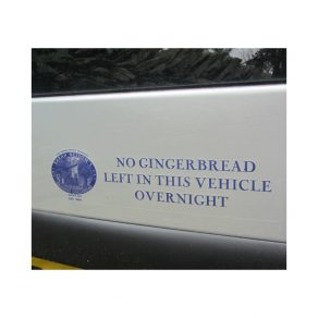 'No Gingerbread Left In This Vehicle Overnight' car sticker